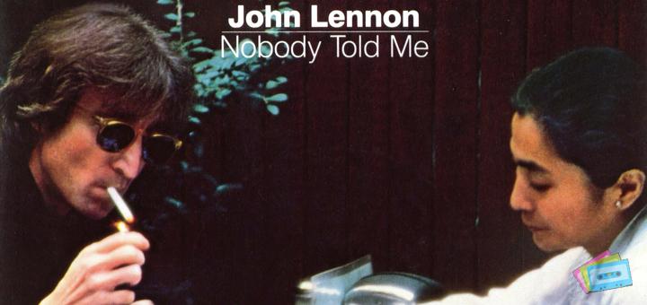 John Lennon - Nobody Told Me (Número 1 en Marzo de 1984)